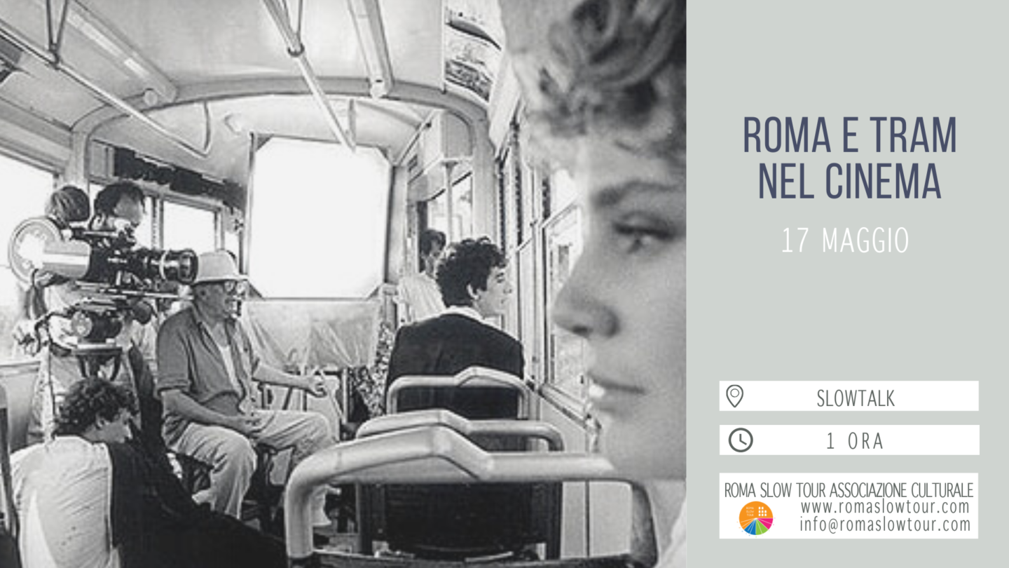 "Slowtalk ""Roma e tram nel cinema"""